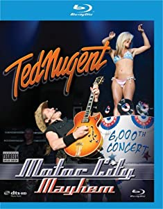 Ted Nugent: Motor City Mayhem - 6,000th Concert [Blu-ray]