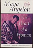 THE HEART OF A WOMAN by Maya Angelou (Autographed Random House Hardcover)