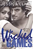 Wicked Games (A Games Novel) (Volume 1)
