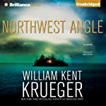 Northwest Angle: A Cork O'Connor Mystery (       UNABRIDGED) by William Kent Krueger Narrated by Buck Schirner