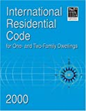 International Residential Code 2000 for One & Two Family Dwellings (International Code Council Series)