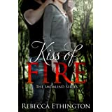 Kiss Of Fire (Imdalind Series #1)