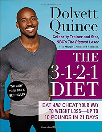 The 3-1-2-1 Diet: Eat and Cheat Your Way to Weight Loss--up to 10 Pounds in 21 Days written by Dolvett Quince