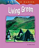 img - for Living Green (Earth in Danger) book / textbook / text book