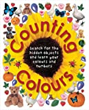 img - for Counting Colours: Find the Hidden Objects and Learn Your Colours and Numbers (Early Learning) by Roger Priddy; Robert Tainsh; Jo Rigg (2004-04-02) book / textbook / text book
