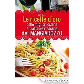 Le ricette d 39 oro delle migliori osterie e trattorie for Le ricette italiane