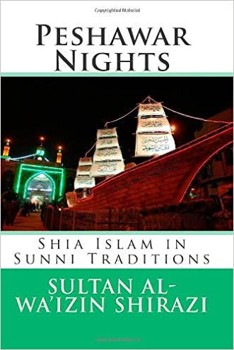 Peshawar Nights: Shia Islam in Sunni Traditions