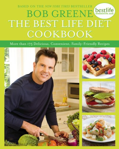 The Best Life Diet Cookbook: More Than 175 Delicious, Convenient, Family-Friendly Recipes front-1046527