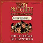 The Folklore of Discworld (       UNABRIDGED) by Terry Pratchett, Jacqueline Simpson Narrated by Michael Fenton Stevens