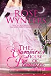 The Vampire's House of Pleasure: Part...