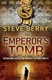 The Emperor's Tomb (Cotton Malone) Steve Berry