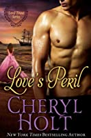 Love's Peril (Lord Trent Series Book 3) (English Edition)