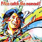 Nice catch the moment!(初回限定盤)(DVD付) [CD+DVD, Limited Edition] / ナオト・インティライミ (CD - 2013)
