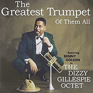 The Greatest Trumpet of Them a