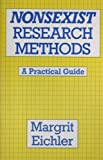 img - for Non-sexist Research Methods: A Practical Guide by Margrit Eichler (1988-02-25) book / textbook / text book