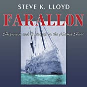 Farallon: Shipwreck and Survival on the Alaska Shore | [Steve K. Lloyd]