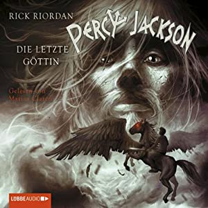 Die letzte Göttin (Percy Jackson 5) Audiobook