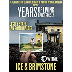 """Years of Living Dangerously - Showtime Series: Episode 4 """"Ice & Brimstone"""""""