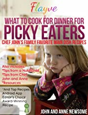 What to Cook for Dinner for Picky Eaters