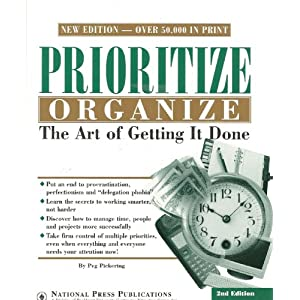Pioritize, Organize - The Art of Getting It Done