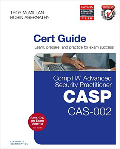 Download CompTIA Advanced Security Practitioner (CASP) CAS-002 Cert Guide