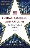 Burqas, Baseball, and Apple Pie: Being Muslim in America