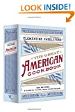 The Great American Cookbook: 500 Recipes: Favorite Foods from Every State: 500 Time Tested Recipes: Favorite Foods from Every State
