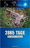 echange, troc Reinhard Grabher - 2865 Tage
