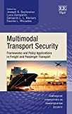 img - for Multimodal Transport Security: Frameworks and Policy Applications in Freight and Passenger Transport (Comparative Perspectives on Transportation Security) book / textbook / text book