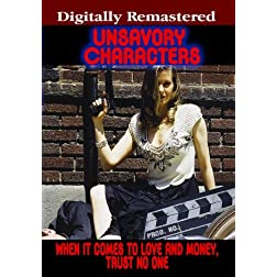 Unsavory Characters - Digitally Remastered (Amazon.com Exclusive)