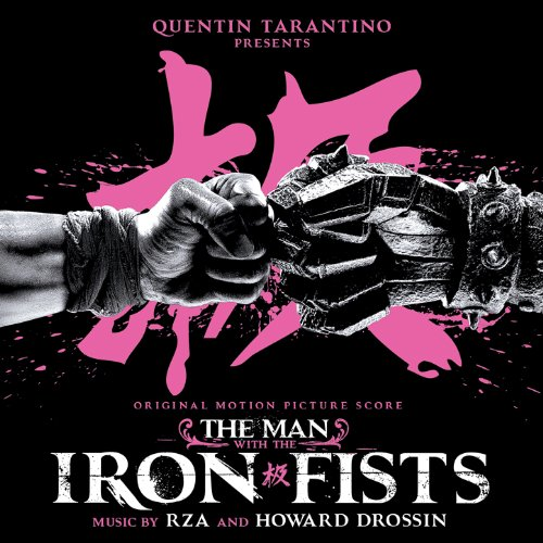 RZA And Howard Drossin – The Man With the Iron Fists (Original Motion Picture Score) (2012) [FLAC]