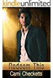 Redeem This (Tenderness and Terror: Clean Romantic Suspense Series Book 2)