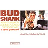 echange, troc Bud Shank - I Told You So