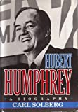 img - for Hubert Humphrey: A Biography book / textbook / text book