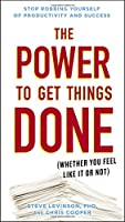 The Power to Get Things Done: