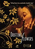 Drifting Flowers (2009)/ 彷徨う花たち [Import] [DVD]