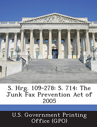 S. Hrg. 109-278: S. 714: The Junk Fax Prevention Act of 2005