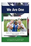img - for We Are One: Stories of Soccer, Courage, and Hope from Nigeria book / textbook / text book