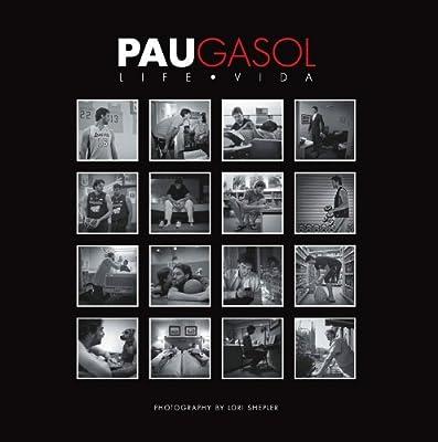 Pau Gasol: Life / Vida