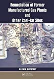 img - for Remediation of former Manufactured Gas Plants and Other Coal-Tar Sites book / textbook / text book