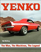Yenko: The Man, the Machines, the Legend (CarTech)