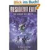 Resident Evil: Die Geburt des Bösen, Sammelband 1: Stunde Null / Die Umbrella Verschwörung / Caliban Cove - Die...