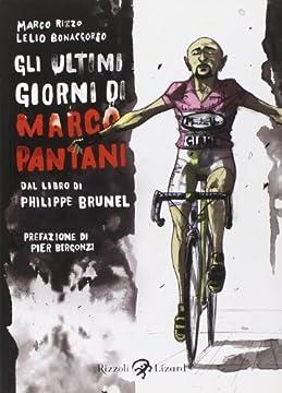 Cover Gli ultimi giorni di Marco Pantani. Dal libro di Philippe Brunel