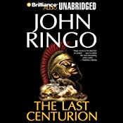 The Last Centurion | [John Ringo]