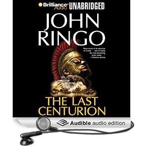 The Last Centurion (Unabridged)