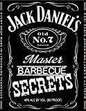 img - for JACK DANIELS Master BARBEQUE SECRETS (The Unofficial Guide to Creating 20 Grilling Masterpieces ) (The BBQ MASTERY SERIES) book / textbook / text book