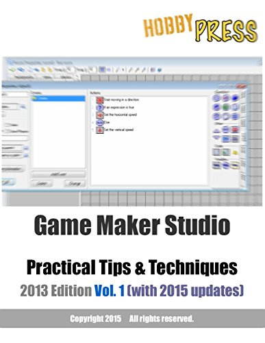 Game Maker Studio Practical Tips & Techniques Vol. 1 (Construct 2 Game Development compare prices)