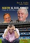 Asalto al Real Madrid: Diario de 838...