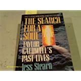 The Search for a Soul: Taylor Caldwell's Past Livesby Jess Stearn