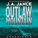 Outlaw Mountain: Joanna Brady Mysteries, Book 7 (       UNABRIDGED) by J. A. Jance Narrated by C. J. Critt